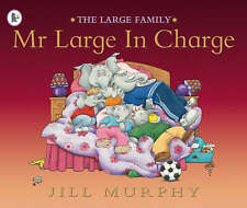 Mr Large in Charge by Jill Murphy (Paperback, 2006) ~ A Large family story