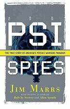 PSI Spies : The True Story of America's Psychic Warfare Program by Jim Marrs...