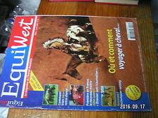 1µ? Revue EquiWest n°16 Voyager à cheval Alimentation Le Guiding Randonnée weste