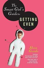 The Smart Girl's Guide to Getting Even by Alison Grambs Paperback Book  1ST PRIN