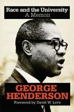 2014-08-26, Race and the University: A Memoir, Henderson, George, Excellent, --