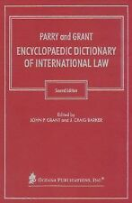 Parry and Grant Encyclopaedic Dictionary of International Law, John P. Grant, J.
