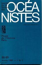 Journal de la Société des Océanistes N° 88-89  Année 1989
