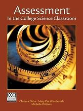 Assessment in the College Science Classroom (W.H. Freeman Scientific Teaching)