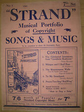 THE STRAND MUSICAL PORTFOLIO SONGS & MUSIC No 1 ORIGINAL VINTAGE 7d 1909 ISSUE