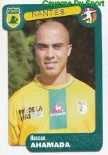 260 HASSAN AHAMADA FRANCE FC.NANTES STICKER FOOT 2005 PANINI