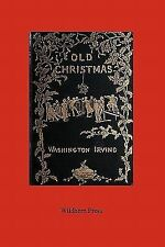 Old Christmas (Illustrated Edition)