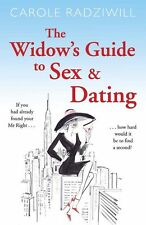 The Widow's Guide to Sex and Dating, Radziwill, Carole, New