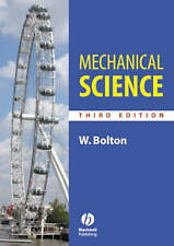 Mechanical Science: Third Edition, Good Condition Book, Bolton, W. C., ISBN 9781