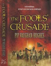 Pip Vaughan-Hughes - The Fools' Crusade - 1st/1st