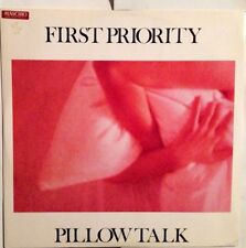 FIRST PRIORITY - Pillow Talk - Vinile 12 Mix - New    - 1984