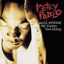 NEW - Still Writing In My Diary: 2nd Entry by Petey Pablo