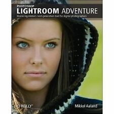 Photoshop Lightroom Adventure: Mastering Adobe's next-generation tool -ExLibrary