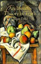 An Identity Theory of Truth by Julian Dodd (2008, Paperback)