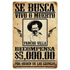 Se Busca Pancho Villa Mexican Wanted Poster Tin Metal Steel Sign 12x18