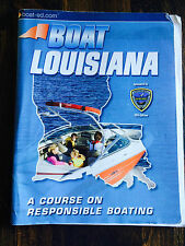 Boat Louisiana a course on responsible boating  S#5081
