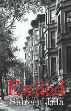 Exiled by Shireen Jilla (Paperback, 2011)