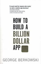 How to Build a Billion Dollar App, Berkowski, George, New Books