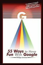 55 Ways to Have Fun With Google-ExLibrary