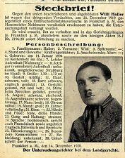 Untersuchungsrichter Frankfurt a. M. Willi Haler Histor. Steckbrief 1920 / 1921