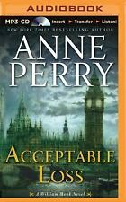 William Monk: Acceptable Loss 17 by Anne Perry (2015, MP3 CD, Unabridged)