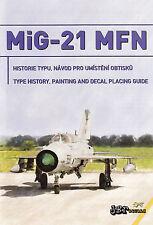 jbr72007/ JBr Decals - MiG-21MFN NATO Fishbeds - Type History - Decals - 1/72