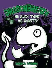 Dragonbreath #5: No Such Thing as Ghosts by Ursula Vernon c2011 NEW Hardcover