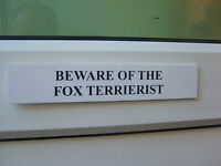 Fox TERRIERIST Door / Gate Funny Dog Sign