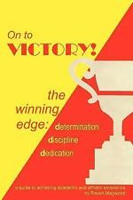 On to Victory! : The Winning Edge by Raven Magwood (2005, Paperback)