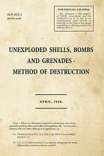 Unexploded Shells, Bombs and Grenades Method of Destruction: 55622 by War...