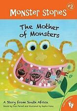 Barefoot Childrens Book (NEW) THE MOTHER OF MONSTERS