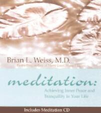 Meditation: Achieving Inner Peace and Tranquility In Your Life (Little Books and
