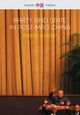 Party and State in Post-Mao China by Teresa Wright (Paperback, 2015)