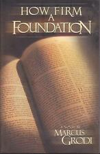 RELIGIOUS BOOK   HOW TO FIRM A FOUNDATION  BY MARCUS GRODI