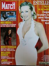 PARIS MATCH N° 2335 ESTELLE HALLYDAY VIE DE TOP MODEL NANCY KERRIGAN TONYA 1994