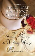 NEW STETSONS, SPRING & WEDDING RINGS BY HART, STACY & KAYNE PAPERBACK ROMANCE
