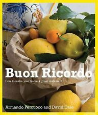 Buon Ricordo: How to Make Your Home a Great Restaurant, Dale, David, Percuoco, A