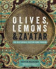 Olives, Lemons and Za'atar : The Best Middle Eastern Home Cooking by Rawia...