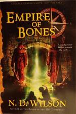 NEW Empire Of  Bones Book 3  Ashtown Burials N. D. Wilson  ARC UNCORRECTED PROOF