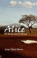 Alice: A Novel Out of Africa-ExLibrary