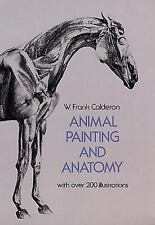 Dover Anatomy for Artists Ser.: Animal Painting and Anatomy by W. Frank...