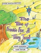 The Tale of Frankie Fox and Terry Toad by Hawa Mansaray (2014, Paperback)