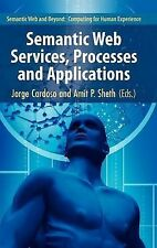 Semantic and Dynamic Web Processes (Semantic Web and Beyond: Computing for Human