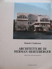ARCHITETTURE DI HERMAN HERTZBERGER dalla forma alla partecipazione-Continenza