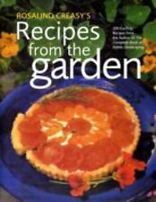 Rosalind Creasy's Recipes from the Garden: 200 Exciting Recipes from the Author