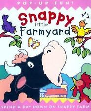 Snappy Little Farmyard: Spend a Day Down on Snappy Farm, Steer, Dugald, Acceptab