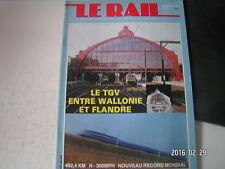 ** Le Rail n°15 Le TGV entre Wallonie et Flandre / Eurotunnel / 20 ans ligne A