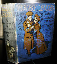 baby bob, vintage book dated 1908, illustrated.