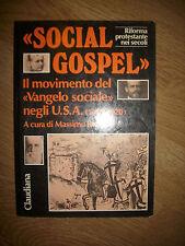 RUBBOLI SOCIAL GOSPEL.IL MOVIMENTO DEL VANGELO SOCIALE NEGLI U.S.A 1880-1920 (MM
