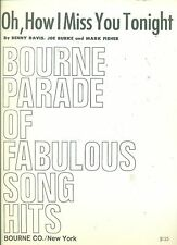 OH,HOW I MISS YOU TONIGHT BOURNE PARADE OF FABULOUS SONG HITS SHEET MUSIC 1923!